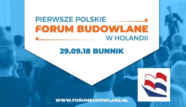 Pierwsze Polskie Forum Budowlane w Holandii